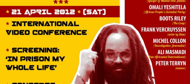 """Towards… OCCUPY FOR MUMIA & END MASS INCARCERATION!  ON-LINE VIDEO CONFERENCE: OCCUPY4MUMIA – A CELEBRATION OF STRUGGLE, SOLIDARITY & VICTORY April 21, 2012,"